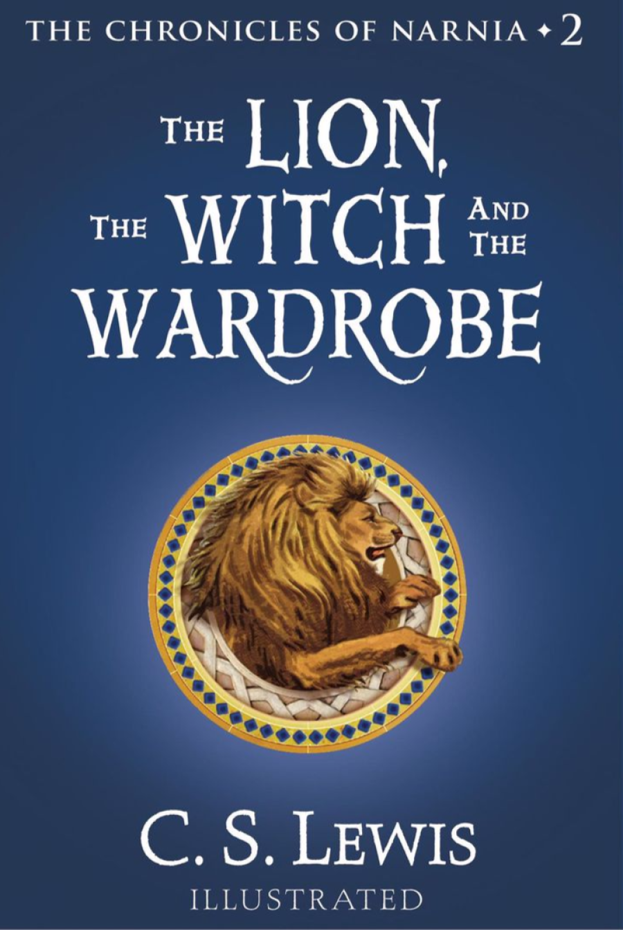 The Lion, The Witch & The Wardrobe by C.S.Lewis
